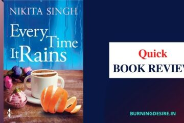 every time it rains by nikita singh review