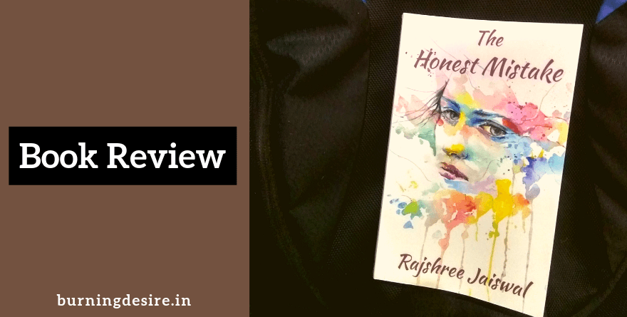 The Honest Mistake book by Rajshree Jaiswal