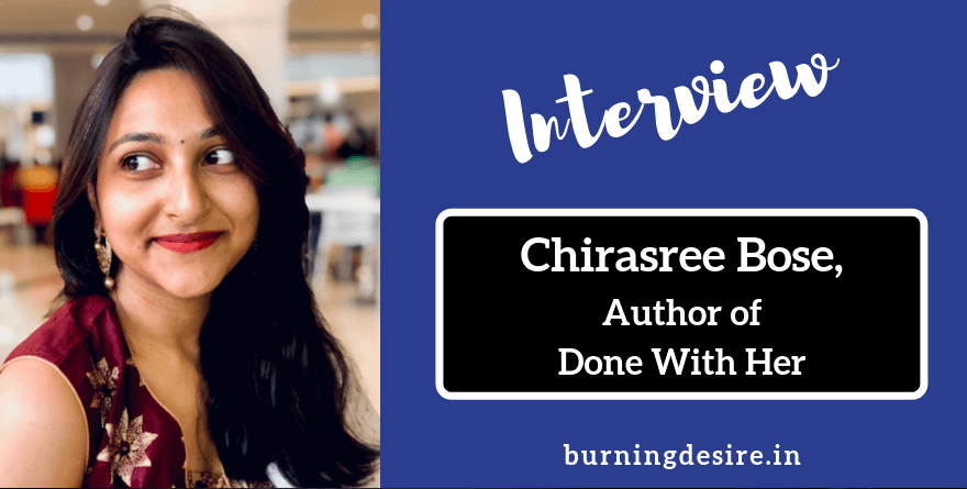 Chirasree Bose interview