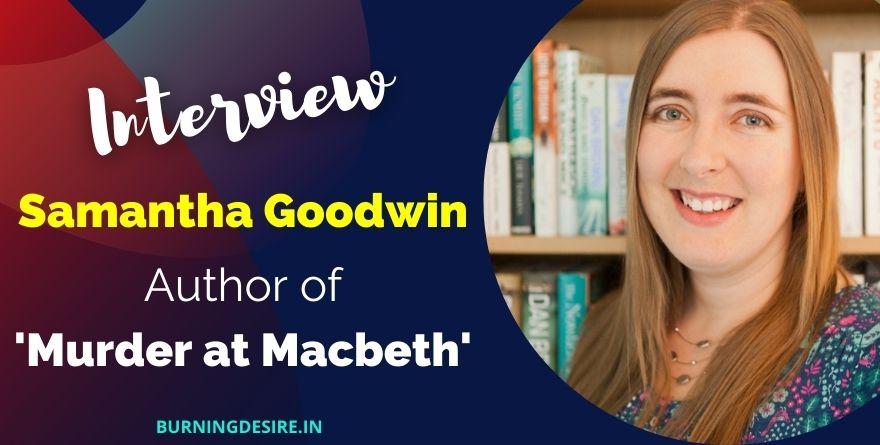 author Samantha Goodwin interview