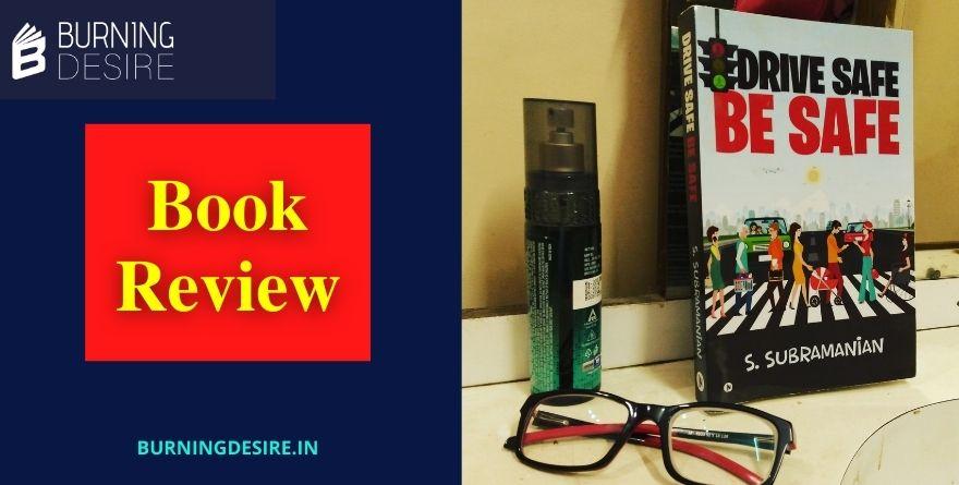 drive safe be safe book review subramanian