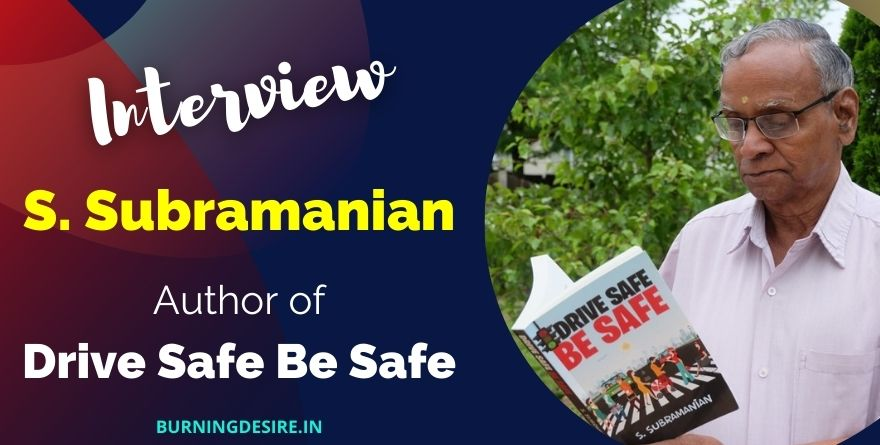 s subramanian interview drive safe be safe
