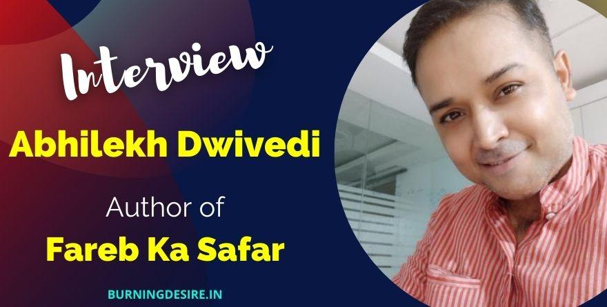 author abhilekh dwivedi interview