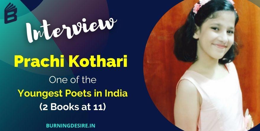 youngest poet prachi kothari interview