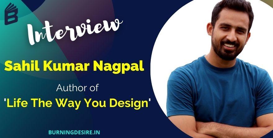 author sahil kumar nagpal interview